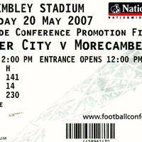 Wembley Ticket | Morecambe 2007